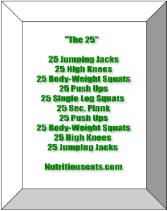 """The 25""  Workout Routine"