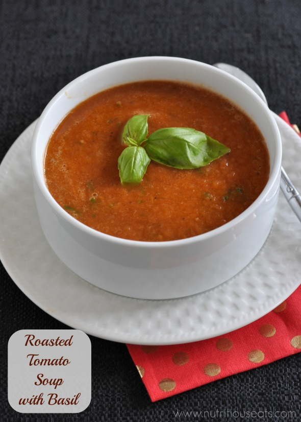 Roasted Tomato Soup with Basil | www.nutritiouseats.com