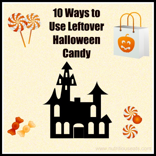 10 Ways to Use Leftover Halloween Candy | www.nutritiouseats.com