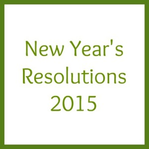 My 2015 New Year's Resolutions