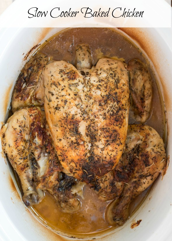 Slow Cooker Baked Chicken- a simple, juicy , fool-proof baked chicken ...