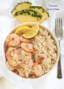 Hawaiian Garlic Shrimp {Gluten Free}