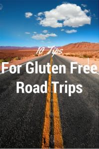 10 Tips For Gluten Free Road Trips