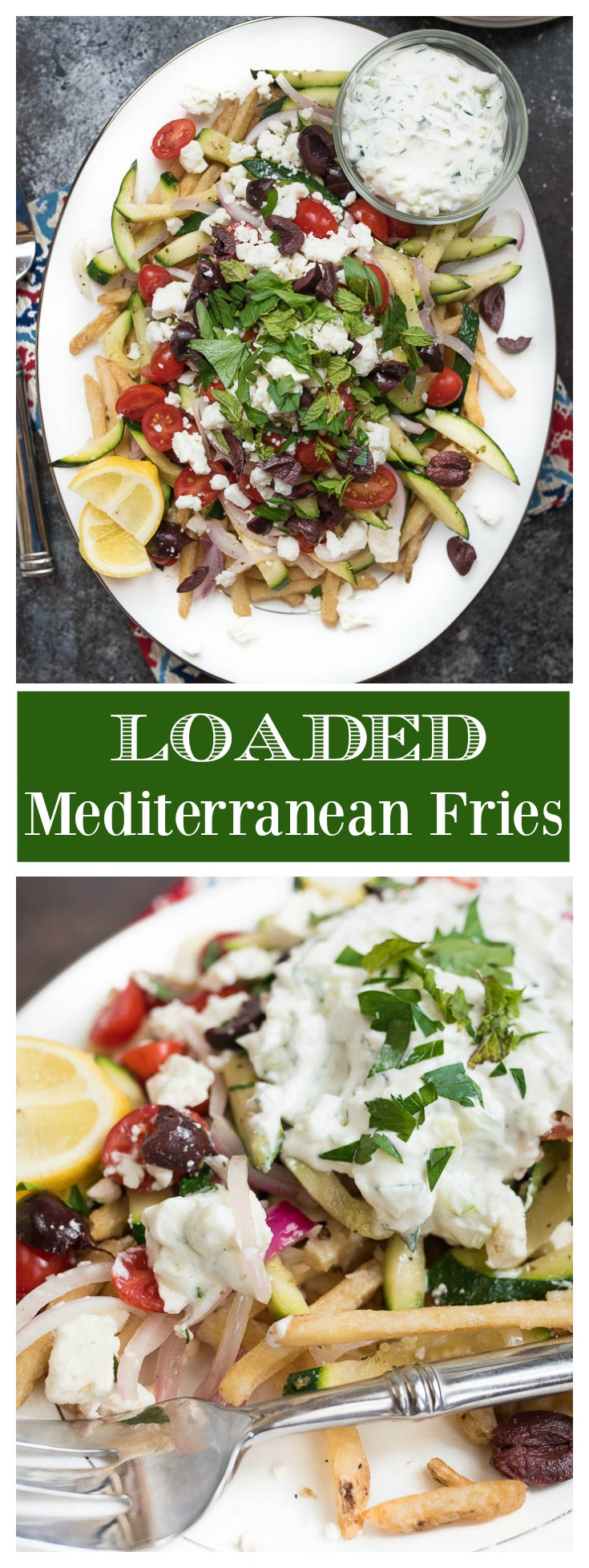 Loaded Mediterranean Fries- the only side you'll need. Truffle fries loaded with Mediterranean veggies, herbs and tzatziki sauce! #glutenfree   www.nutritiouseats.com